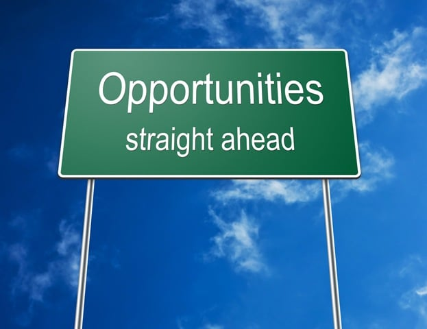 Opportunities are everywhere; are you seeing them?